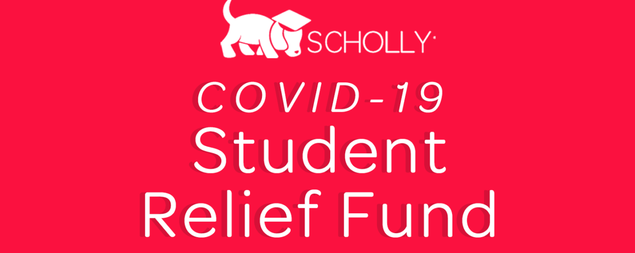 Scholly COVID-19 Student Relief Fund To Provide Cash Assistance